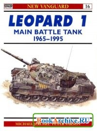Книга Leopard 1 Main Battle Tank 1965-1995 (New Vanguard 16)