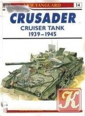 Книга Книга Crusader Cruiser Tank 1939-1945