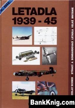 Книга Letadla 1939-45 - Velka Britanie, p.2 pdf 25,73Мб