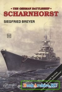 Книга The German Battleship Scharnhorst.