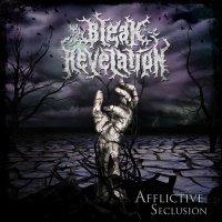Bleak Revelation > Afflictive Seclusion (2015)