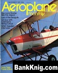 Журнал Aeroplane Monthly 1976 No 12 pdf 26,9Мб