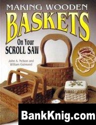 Книга Making Wooden Baskets on Your Scroll Saw pdf 6Мб