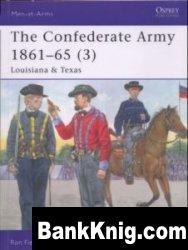 Книга The Confederate Army 1861-65 (3): Louisiana & Texas [Osprey Men-at-Arms 430]