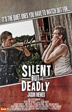 Silent But Deadly (2011)