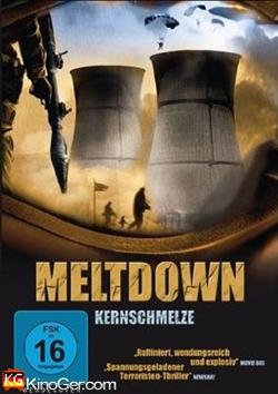 Meltdown - Kernschmelze (2005)