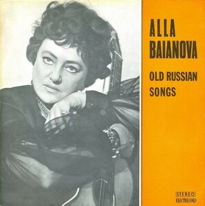 Алла Баянова - Old Russian Songs (1973) [Electrecord, STM-EDE 0810]