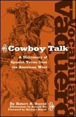 Книга Vocabulario Vaquero / Cowboy Talk: A Dictionary of Spanish Terms from the American West