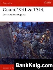 Книга Osprey Campaign №139. Guam 1941 & 1944 pdf (scan) 42Мб