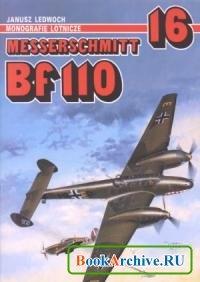 Книга Messerschmitt Bf 110 (Monografie Lotnicze 16).