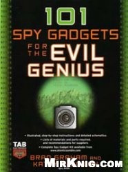 Книга 101 Spy Gadgets for the Evil Genius