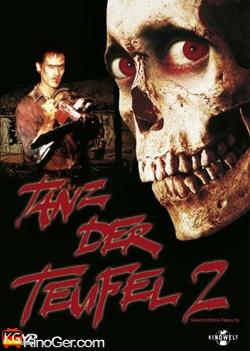 Tanz der Teufel 2 Jetzt wird nnoch mehr getanzt (1987)