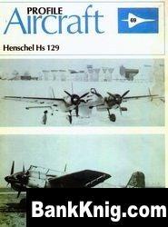 Книга Henschel Hs-129   [Aircraft Profile 069]