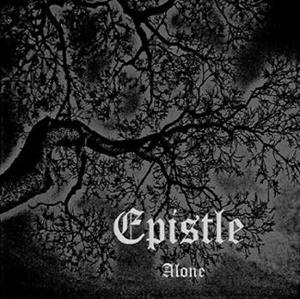 Epistle > Alone (2012)
