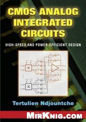 Книга CMOS Analog Integrated Circuits: High-Speed and Power-Efficient Design