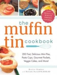 Книга The Muffin Tin Cookbook