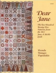Книга Dear Jane: The Two Hundred Twenty-Five Patterns from the 1863 Jane A. Stickle Quilt