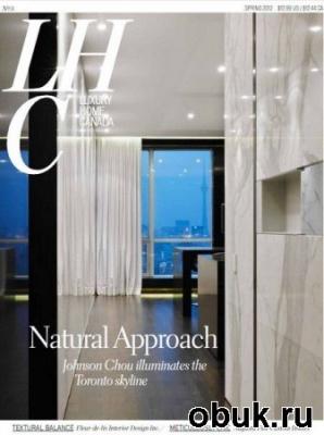 Книга Luxury Home Canada - Spring 2012