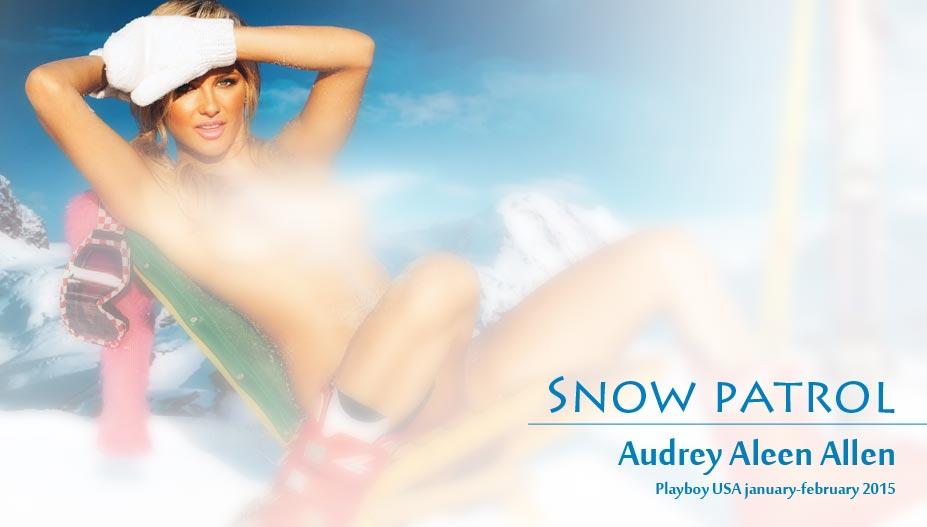 Снежный патруль очаровательной Одри Алин Аллен / Audrey Aleen Allen in Playboy USA January-February 2015 - Snow patrol
