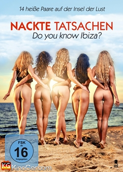 Nackte Tatsachen - Do you know Ibiza (2007)