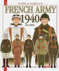 Книга French Army 1940 (Officers and Soldiers 13)