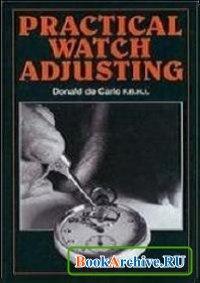 Practical Watch Adjusting.