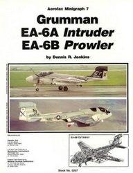 Grumman EA-6A Intruder, EA-6B Prowler  [Aerofax Minigraph 07]