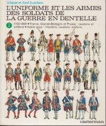 Книга L'Uniforme et les Armes des Soldats de la Guerre en Dentelle. Tome 2.