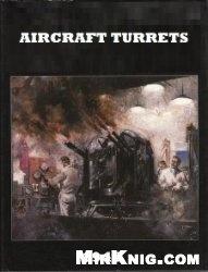 Книга Aircraft Turrets