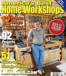 Журнал Wood Special Interest Publication - America's Best Home Workshops 2011