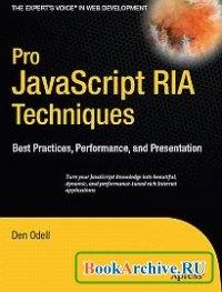 Книга Pro Javascript RIA Techniques: Best Practices, Performance and Presentation.