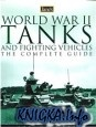 Книга World War II Tanks and Fighting Vehicles The Complete Guide