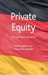 Книга Private Equity: The German Experience