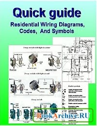 Книга Quick guide. Residential wiring diagrams, codes, and symbols