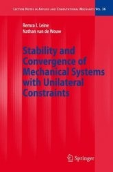 Книга Stability and Convergence of Mechanical Systems with Unilateral Constraints (Lecture Notes in Applied and Computational Mechanics)