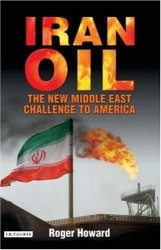 Книга Iran Oil: The New Middle East Challenge to America