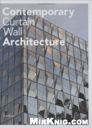 Contemporary Curtain Wall Architecture
