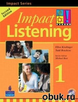 Аудиокнига E. Kisslinger. Impact Listening 1 (с аудиокурсом)