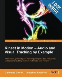 Книга Kinect in Motion - Audio and Visual Tracking by Example