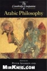 Книга The Cambridge Companion to Arabic Philosophy (Cambridge Companions to Philosophy)