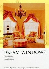 Журнал DREAM WINDOWS. Historical Perspectives. Classik Designs. Contemporari Creations