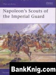 Книга Napoleon's Scouts of the Imperial Guard [Osprey Men-at-Arms 433]