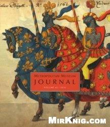 Журнал The Metropolitan Museum Journal, v. 45/2010