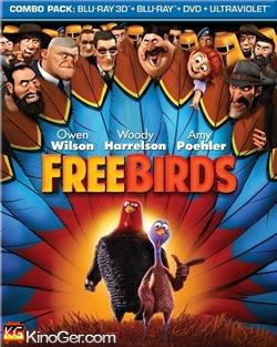 Free Birds - Esst Uns An Einem Anderen Tag (2013)