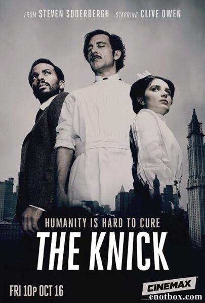 Больница Никербокер / The Knick - Полный 2 сезон [2015, WEB-DLRip | HDTV 720p] (Amedia)