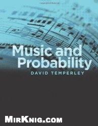 Книга Music and Probability