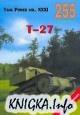 Книга Tank Power vol.XXXI. T-27 (Militaria 255)