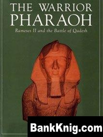Книга Osprey Campaign №22. The Warrior Pharaoh