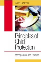 Книга Principles of Child Protection: Management and Practice