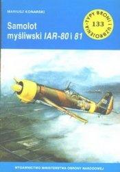 Samolot mysliwski IAR-80 i IAR-81[Typy Broni i Uzbrojenia 133]